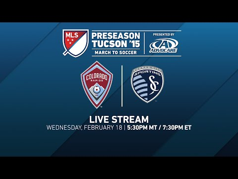 Colorado Rapids vs. Sporting Kansas City | Desert Diamond Cup 2015