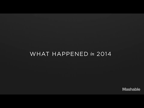 The Biggest News of 2014 | Mashable