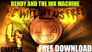 How To Download Bendy And The Ink Machine Chapter 4 (BATIM CHAPTER 4 FREE DOWNLOAD)