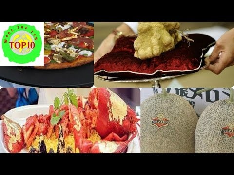 World Top 10 Most Expensive Food in the World