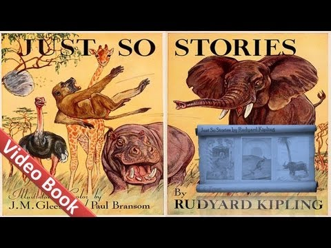 Just So Stories free audiobook at Librivox: librivox.org Just So Stories ...