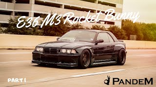 E36 M3 Widebody Build - Rocket Bunny - Pandem  Part 1