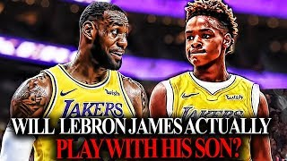 Why LeBron James Will PLAY With his son LeBron James Jr in the NBA?