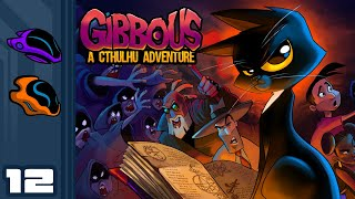 Let's Play Gibbous - A Cthulhu Adventure - PC Gameplay Part 12 - Archaic Authentication