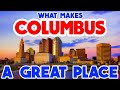 COLUMBUS, OHIO - The TOP 10 Places you NEED to see.