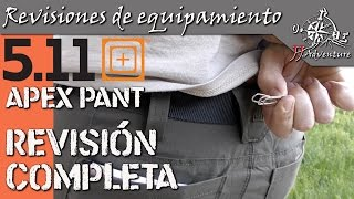 5.11 Apex pant Review / Español /