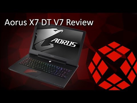 Aorus X7 DT V7 Intel Kaby Lake i7-7820HK/NVIDIA GeForce GTX 1080 8GB - Review