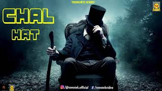 Chal Hat (Official Trailer) Kj Singh | New Song 2018 | Latest Punjabi Song 2018 | Trimurti