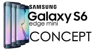 Samsung Galaxy S6 edge mini: Concept