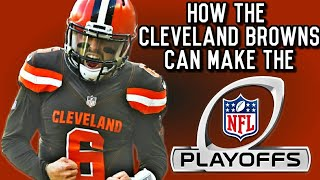 How The Cleveland Browns Can Make The NFL Playoffs | AFC Playoff Picture 2018
