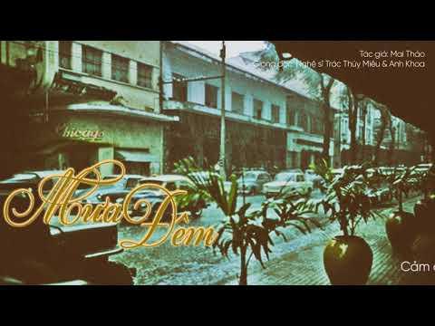 Love SaiGon | Mưa Đêm | Giọng đọc: Nghệ sĩ Trác Thúy Miêu & Anh Khoa