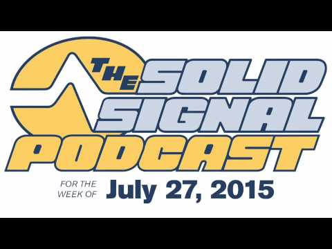 Solid Signal Podcast 2015.30: DIRECTV and AT&T