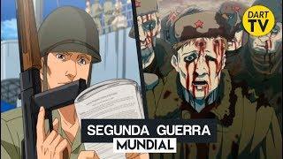 La Segunda Guerra Mundial En El Anime | Parte 1