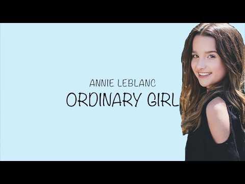 Annie LeBlanc- Ordinary Girl Lyrics