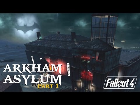 Fallout 4 - Arkham Asylum (Batman Inspired) [PS4 - No Mods]