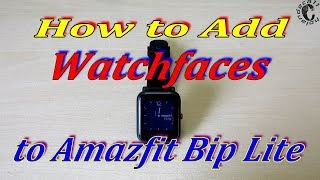 Add more Watchfaces to Amazfit Bip, Remote Camera and Music Control
