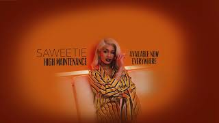"Saweetie - ""High Maintenance"" (Official Audio Video)"