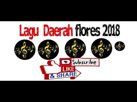LAGU DAERAH FLORES NTT 2018 TERBARU