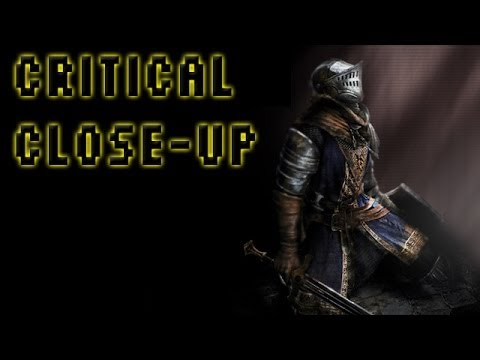 Critical Close-up: Dark Souls