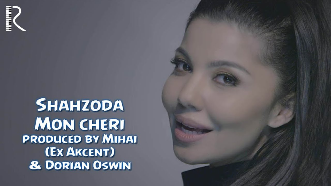Shahzoda - Mon cheri (Official video)