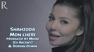 Клип Шахзода - Mon Cheri