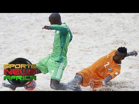 Sports News Africa Express: Nigeria and Ivory Coast progress in beach soccer tournamen
