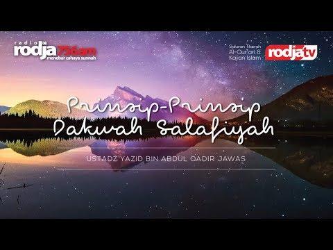 Ceramah Agama Islam: Prinsip-Prinsip Dakwah Salafiyah (Ustadz Yazid Abdul Qadir Jawas)