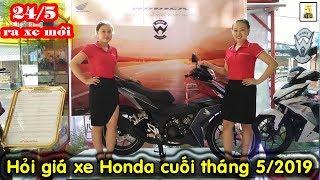 Hỏi giá xe máy Honda cuối tháng 5 2019 ▶️ 24/5 cùng hóng Winner X 2019 🔴 TOP 5 ĐAM MÊ