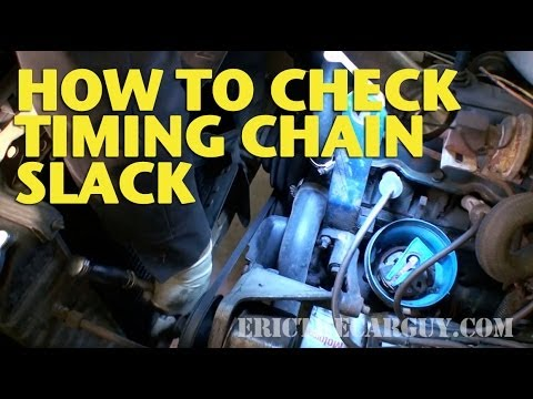 How To Check Timing Chain Slack -EricTheCarGuy