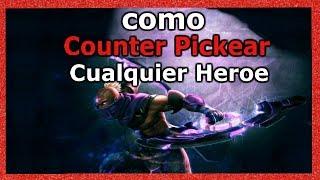 Como counter pickear cualquier héroe ►dota 2