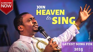 (LATEST WORSHIP SONG FOR 2019) Nathaniel Bassey - JOIN HEAVEN TO SING.