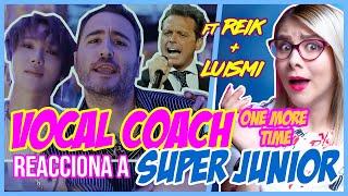 Download Lagu SUPER JUNIOR FT. REIK + LUISMI?   VOCAL COACH REACCIONA   Gret Rocha Gratis STAFABAND