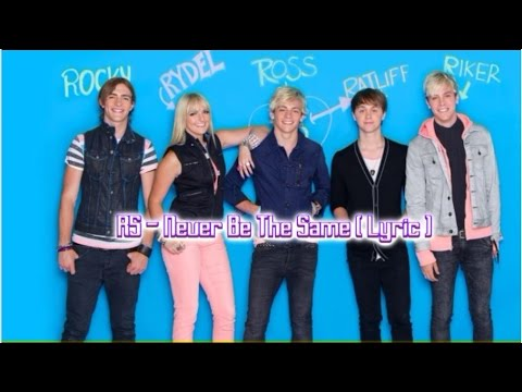 R5 - Never Be The Same ( Lyric + Download Link Free )
