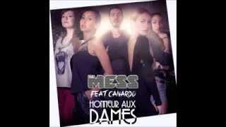 The Mess feat. Canardo - Honneur Aux Dames (Teaser Audio)