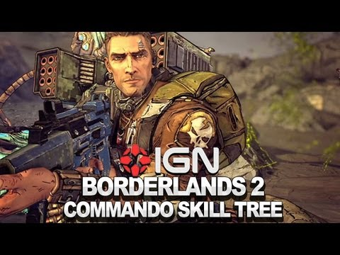 Borderlands 2 Commando Skill Tree - Developer Walkthrough