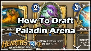 [Hearthstone] How To Draft Paladin Arena