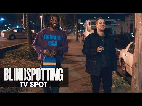 "Blindspotting (2018 Movie) Official TV Spot ""Critics Rave"" – Daveed Diggs, Rafael Casal"