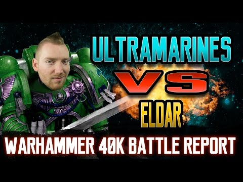 Ultramarines vs Eldar Warhammer 40k Battle Report Ep 55