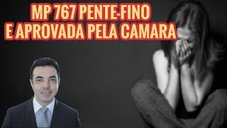 APROVADA A MP 767 PENTE FINO DO INSS
