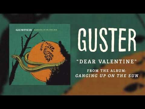 Guster - Dear Valentine
