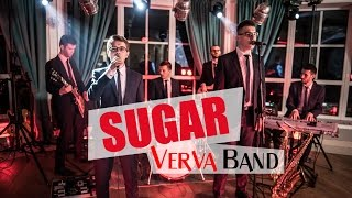 Verva Band - Sugar (Maroon 5 cover)