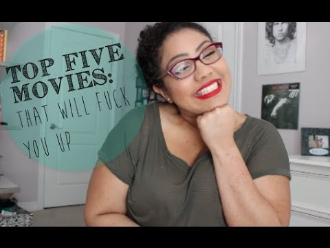Top Five Movies: That Will Fuck You Up | The Fashion Tribe video