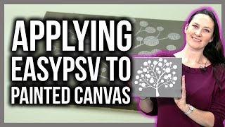 Applying EasyPSV® to a Painted Canvas