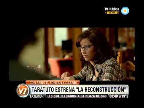 Visión 7: Taratuto estrena La Reconstrucción