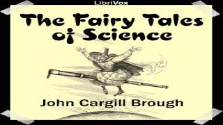 Fairy Tales of Science | John Cargill Brough | *Non-fiction, Children's Fiction, Myths | 5/5
