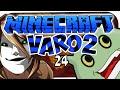 MINECRAFT: VARO 2 ? #24 - DIE STÄRKSTE WAFFE! ? Minecraft: Varo 2 - #Raupen
