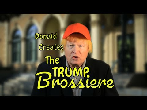 Donald Trump Creates  Donald Brossiere after Vladimir Putin Insult Comedy Satire Edgy People Theater