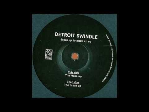 Detroit Swindle - The Break Up |Heist Recordings|