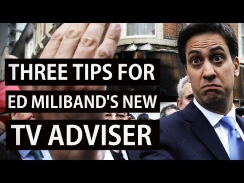 Top three tips for Ed Miliband's new TV adviser