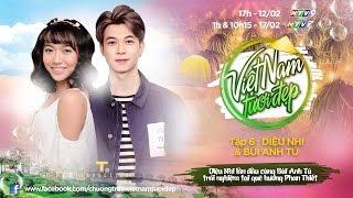 Việt Nam Tươi Đẹp - Tập 6 FULL | Diệu Nhi và Bùi Anh Tú trải nghiệm thú vị tại quê ngoại Phan Thiết